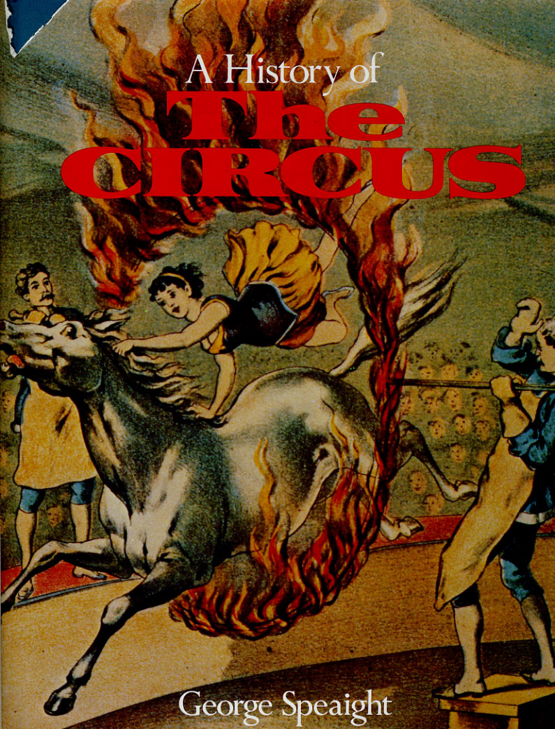 'A History Of The Circus', by George Speaight