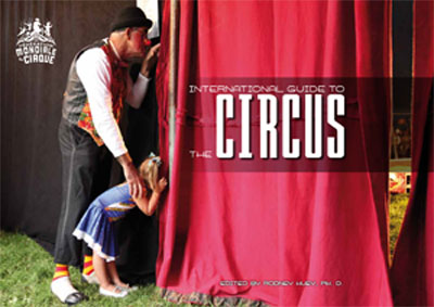 'International Guide To the Circus', Edited by Rodney Huey PhD