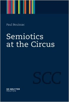 'Semiotics At The Circus', by Paul Bouissac