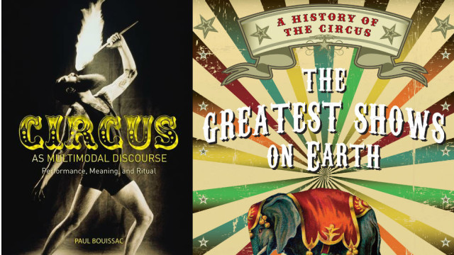 'Circus as Multimodal Discourse', by Paul Bouissac, and 'The Greatest Shows On Earth', by Linda Simon