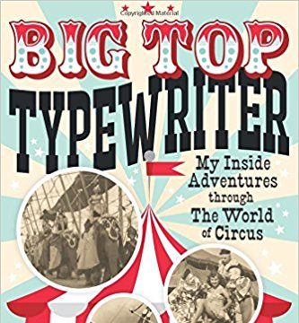 'Big Top Typewriter', by David Lewis Hammarstrom